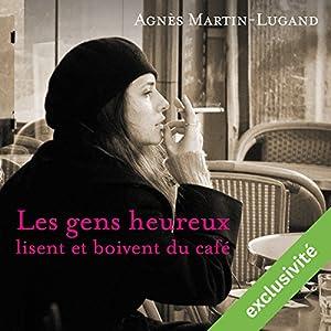 Les gens heureux lisent et boivent du café | Livre audio