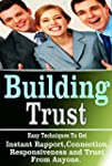 Building Trust: Easy Techniques To Ge...
