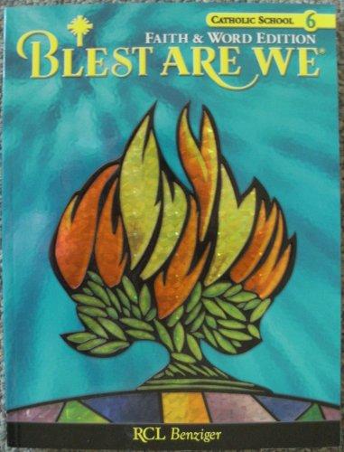 Catholic School, Book 6: Blest Are We, Faith & Word Edition