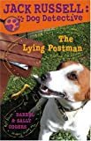 img - for The Lying Postman (Jack Russell: Dog Detective) book / textbook / text book
