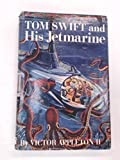 img - for Tom Swift and His Jetmarine book / textbook / text book