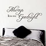 Magic Decals DIY Always Kiss Me Goodnight Quote Decal Removable Art Wall Sticker Home Decor