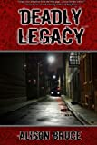 img - for Deadly Legacy: A Carmedy & Garrett Mystery (Volume 1) book / textbook / text book