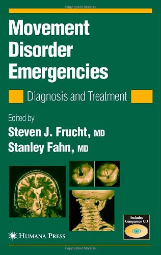 Movement Disorder Emergencies: Diagnosis and Treatment (Current Clinical Neurology)