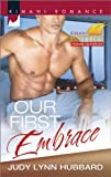 Our First Embrace (Kimani Hotties)