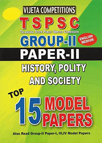 TSPSC- Group-II Paper-II History, Polity And Society Top 15 Model papers
