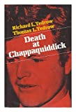 Death At Chappaquiddick (0916054284) by Tedrow, Richard L.