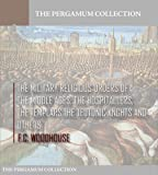 The Military Religious Orders of the Middle Ages: The Hospitallers, The Templars, The Teutonic Knights and Others (English Edition)