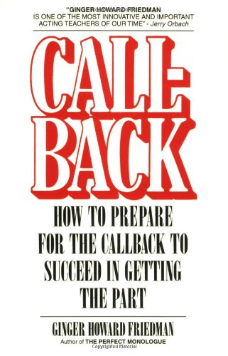 Image for Callback: How to Prepare for the Callback to Succeed in Getting the Part (Limelight)