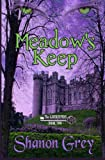img - for Meadow's Keep (The GateKeepers Series) (Volume 2) book / textbook / text book