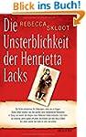 Die Unsterblichkeit der Henrietta Lac...