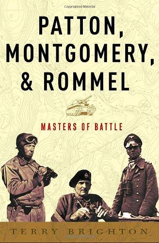 Patton, Montgomery, Rommel: Masters of War