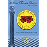 "Hibiscus Masonic Review: Volume 1 / 2007von ""Peter Millheiser"""