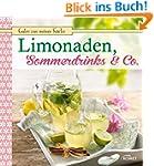 Limonaden, Sommerdrinks & Co.: Frucht...