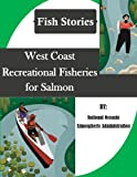 img - for West Coast Recreational Fisheries for Salmon (Fish Stories) book / textbook / text book