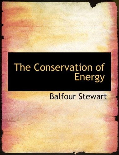 The Conservation of Energy (Large Print Edition)