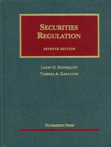 Securities Regulation, 7th (University Casebook Series)