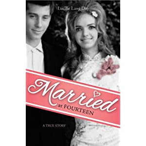 Married at Fourteen: A True Story