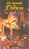 Le monde de Droon, Tome 8 : L'Abeille d'or