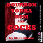 Bourbon, Vodka, Rum, and Cocks: A Wife Swap Group Sex Erotica Story | Alice Drake