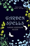 Sarah Addison Allen Garden Spells