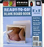Ready to Go! Blank Board Book: 8 X 8, Square White (Create & Treasure (C&T Publishing))