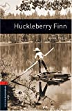 Huckleberry Finn: 700 Headwords (Oxford Bookworms ELT)