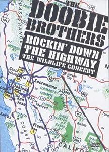 Doobie Brothers - Rockin Down the Highway : The Wildlife Concert (1996)