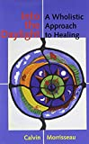 img - for Into the Daylight: A Wholistic Approach to Healing book / textbook / text book