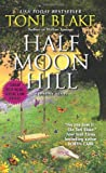 Half Moon Hill: A Destiny Novel (Destiny, Ohio)