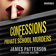 Confessions: The Private School Murders (       UNABRIDGED) by James Patterson Narrated by Emma Galvin