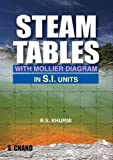 img - for Steam Tables: With Mollier Diagram in S.I.Units book / textbook / text book