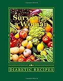 Survive as a Woman, Diabetic Recipes