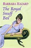 The Royal Snuff Box