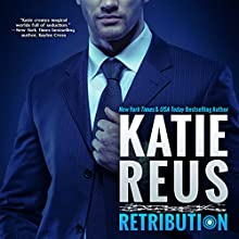 Retribution Audiobook by Katie Reus Narrated by Jeffrey Kafer
