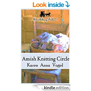 Amish Knitting Circle: Smicksburg Tales 1 ( Complete Series, Episodes 1-8)