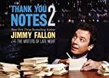 img - for Thank You Notes 2 by Fallon, Jimmy (2012) Paperback book / textbook / text book