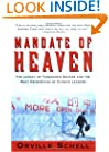 Mandate Of Heaven: In China, A New Generation Of Entrepreneurs, Dissidents, Bohemians And Technocra