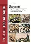 Serpents d'Europe, d'Afrique du Nord...
