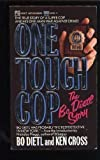 One Tough Cop: The Bo Dietl Story (0671642553) by Bo Dietl