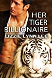 img - for Her Tiger Billionaire book / textbook / text book