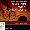 The Lake Frome Monster: An Inspector Napoleon Bonaparte Mystery, Book 32 Audiobook by Arthur W. Upfield Narrated by Peter Hosking