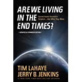 Are We Living in the End Times? ~ Tim LaHaye