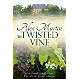The Twisted Vineby Alex Martin