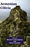 img - for Armenian Cilicia (Ucla Armenian History and Cutlure; Hisetoric Armenian Cities and Provinces) book / textbook / text book