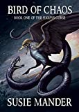Bird of Chaos: Book One of the Harpy's Curse
