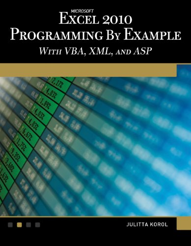 Microsoft® Excel® 2010 Programming By Example: with VBA, XML, and ASP (Computer Science) (Vba Programming 2010 compare prices)