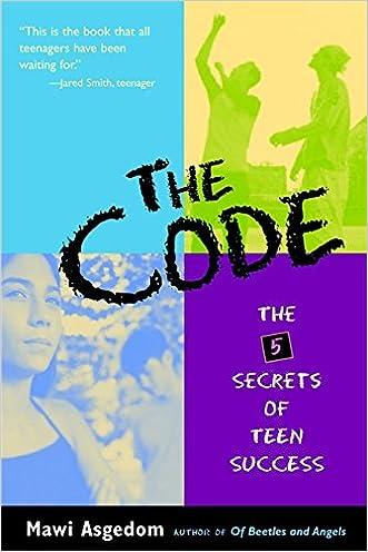 The Code: The Five Secrets of Teen Success