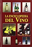 img - for La Enciclopedia Del Vino / Encyclopedia of Wine (Spanish Edition) book / textbook / text book