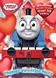 Thomas' Valentine Party (Thomas & Friends) (Full-Color Activity Book with Stickers)